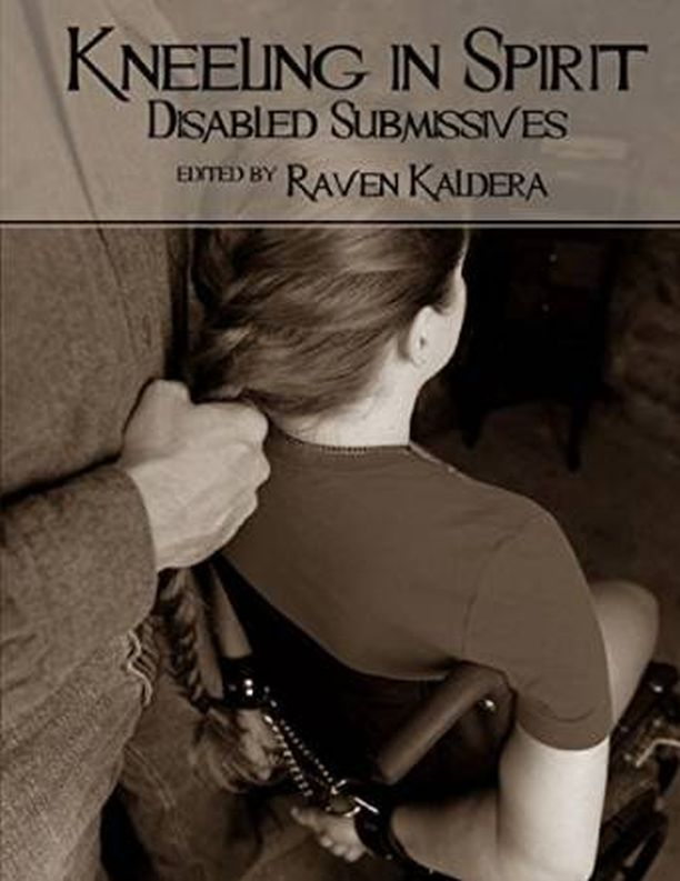 Kneeling in the Spirit: Disabled Submissives