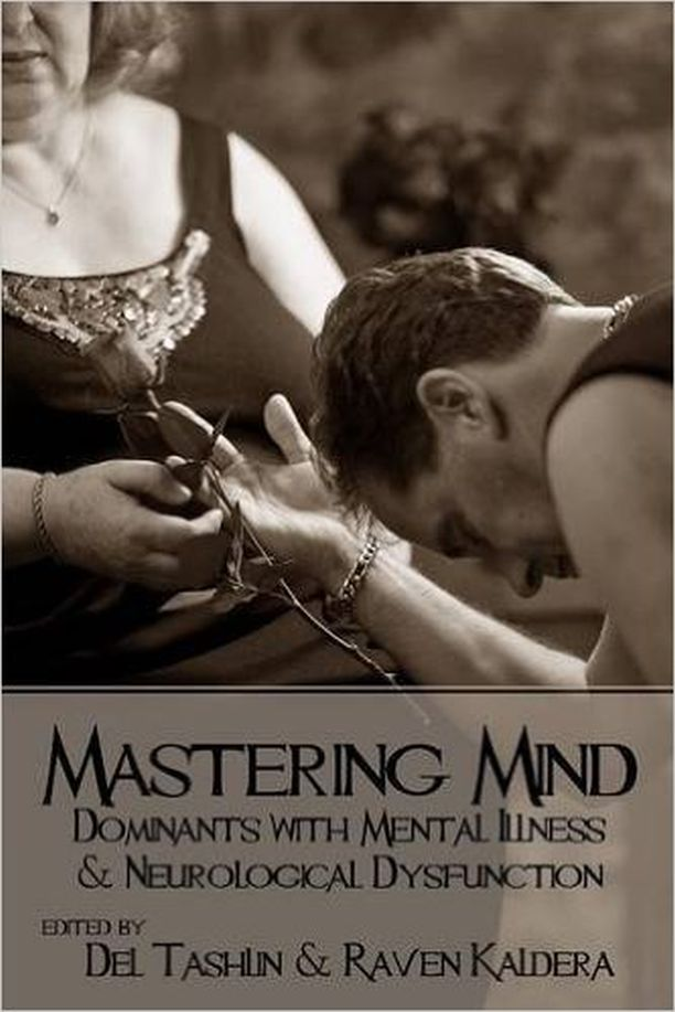 Mastering Mind: Dominants with Mental Illness & Neurological Dys