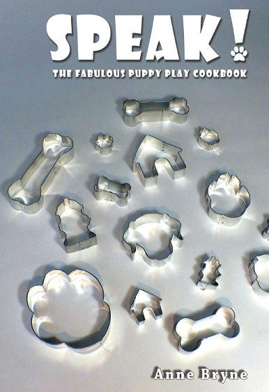SPEAK! The Fabulous Puppy Play Cookbook